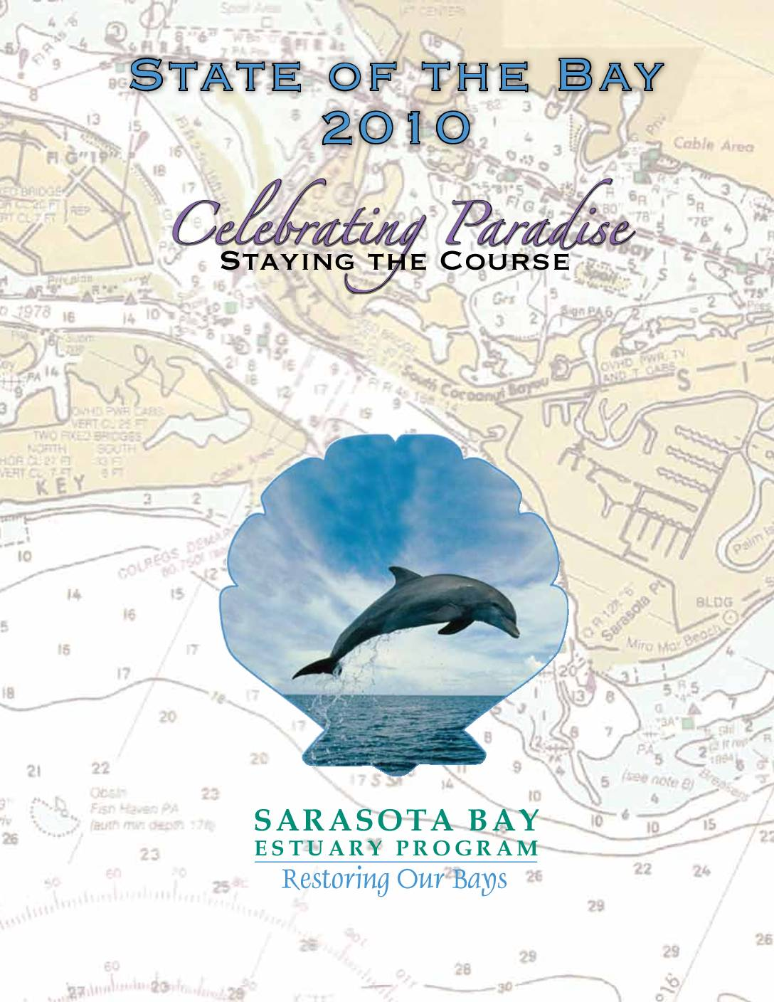 Click to read the 2010 State of the Bay Report for Sarasota Bay.