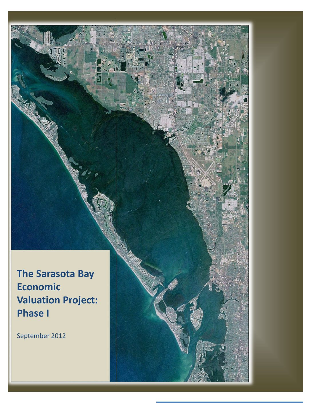 Sarasota Bay Economic Valuation Study Phase I