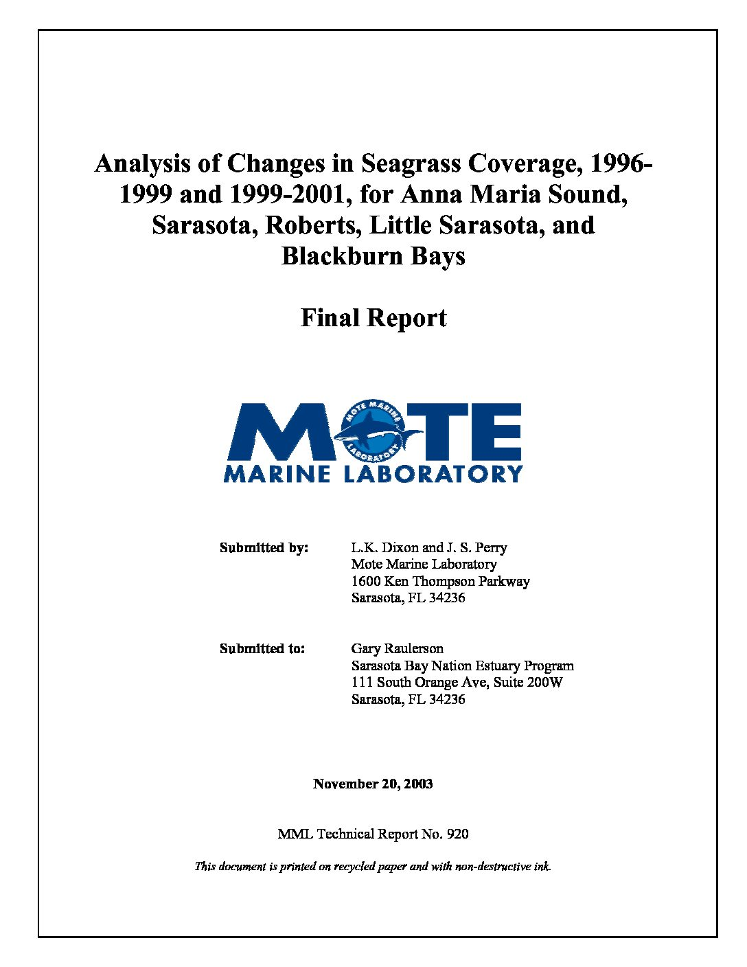 Analysis of Changes in Seagrass Coverage, 1996-1999 and 1999-2001, for Anna Maria Sound, Sarasota, Roberts, Little Sarasota, and Blackburn Bays
